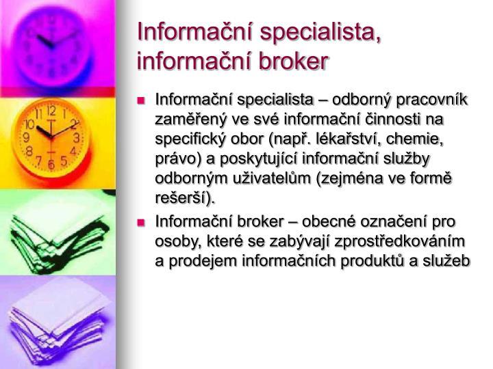 Informační specialista, informační broker