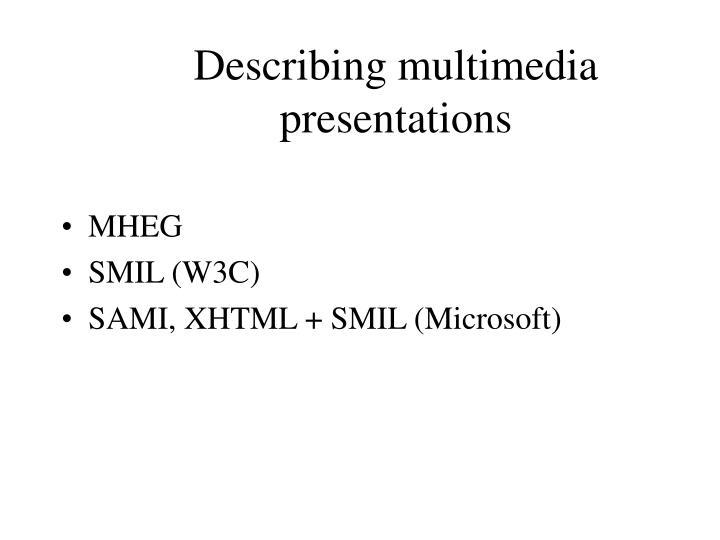 Describing multimedia presentations