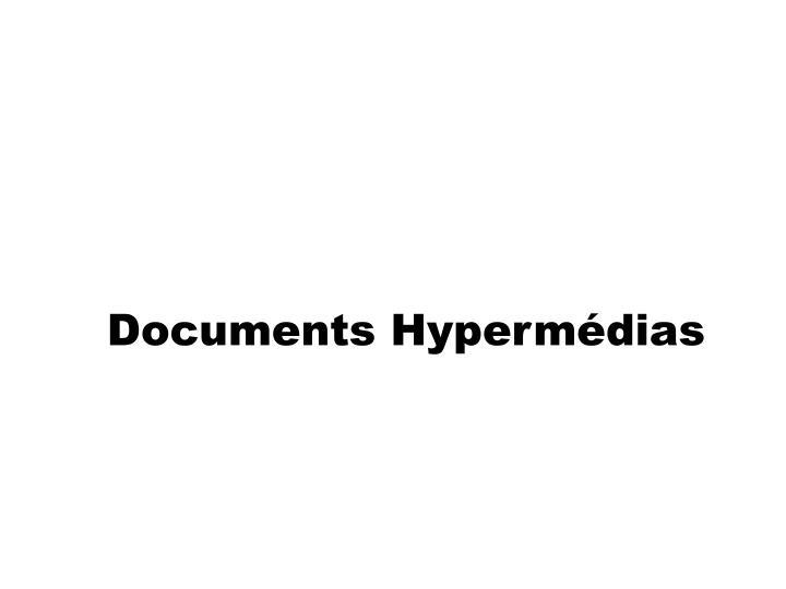 Documents Hypermédias