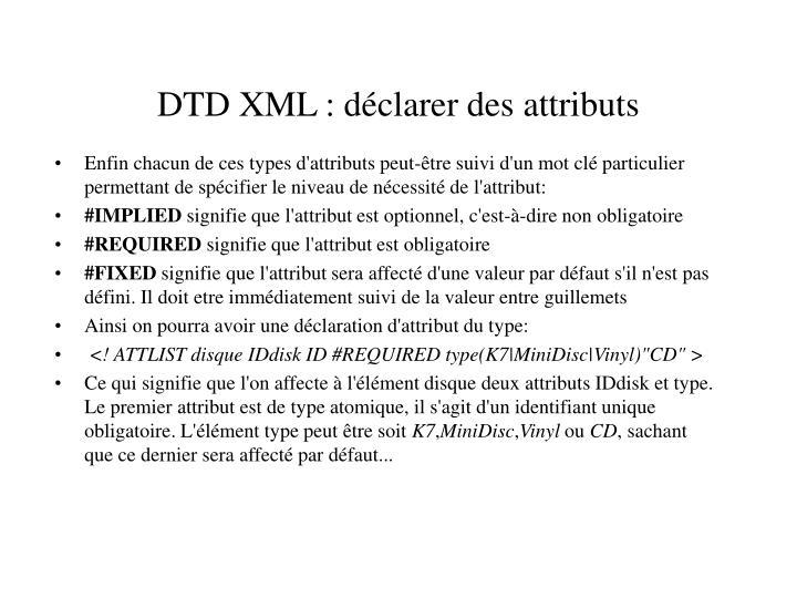 DTD XML : déclarer des attributs