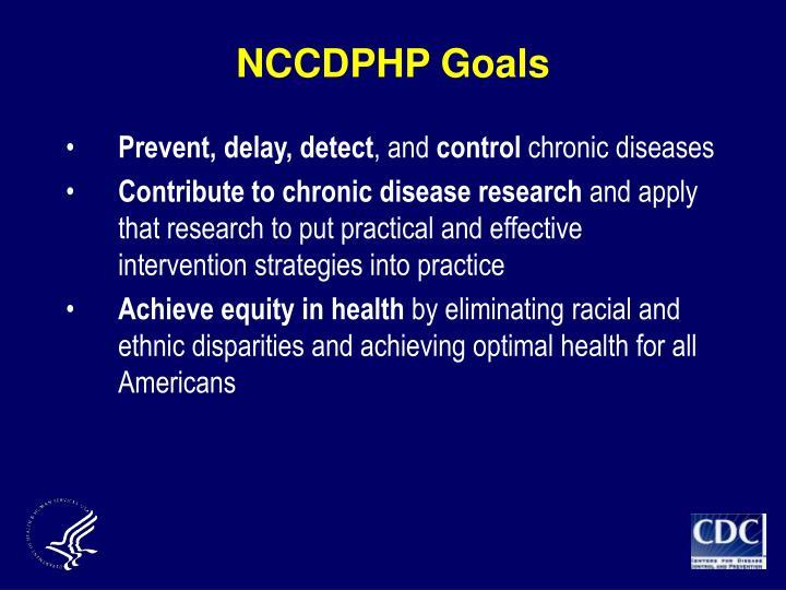 NCCDPHP Goals