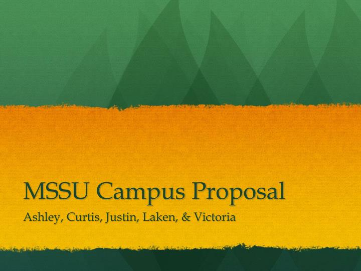 Mssu campus proposal