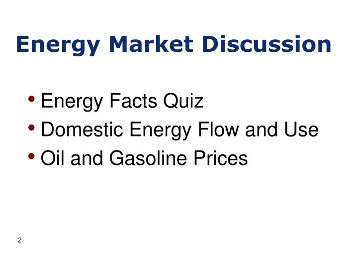 Energy market discussion