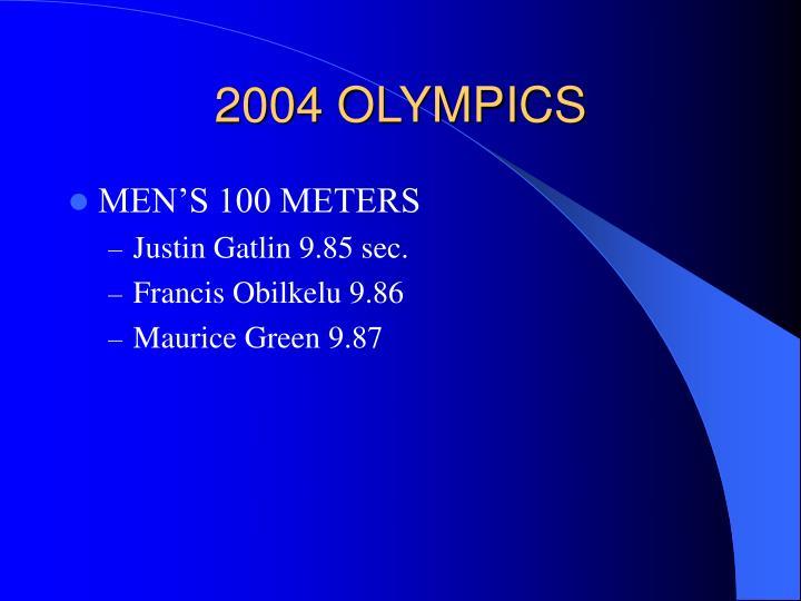 2004 OLYMPICS