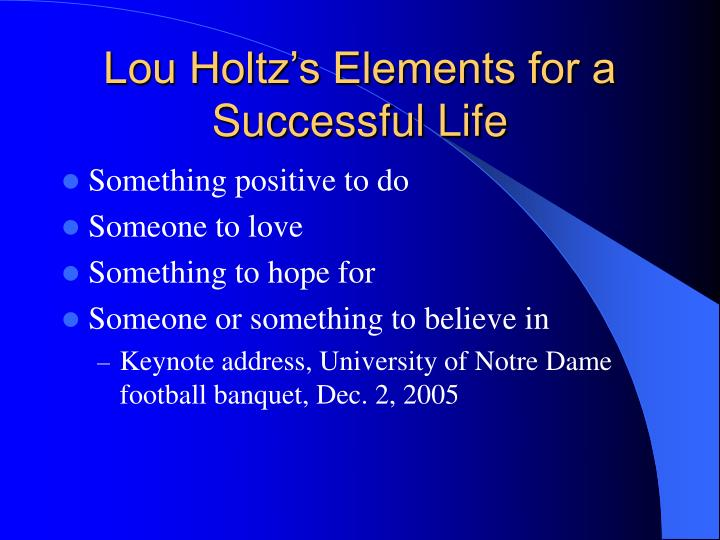 Lou Holtz's Elements for a Successful Life