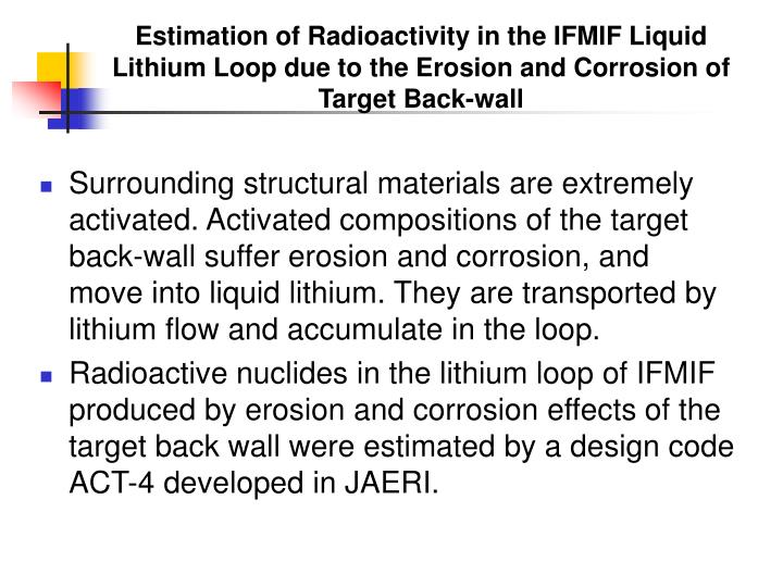 Estimation of Radioactivity in the IFMIF Liquid Lithium Loop due to the Erosion and Corrosion of Target Back-wall