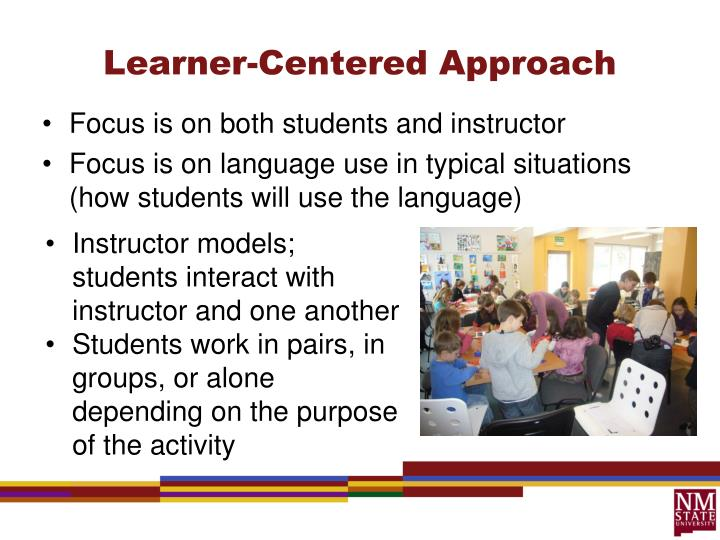 Learner-Centered Approach