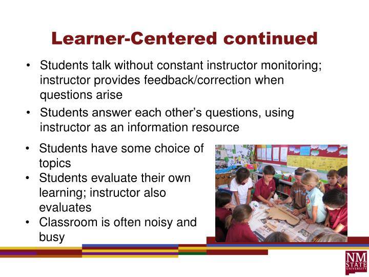 Learner-Centered continued