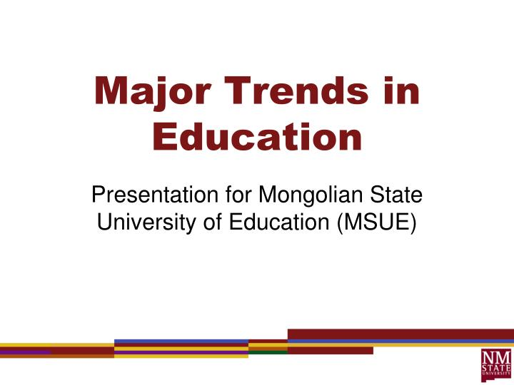 Major trends in education