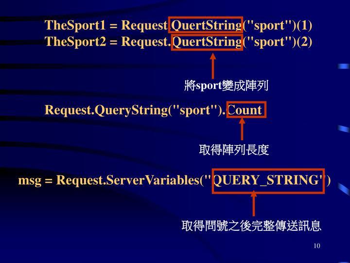 """TheSport1 = Request.QuertString(""""sport"""")(1)"""