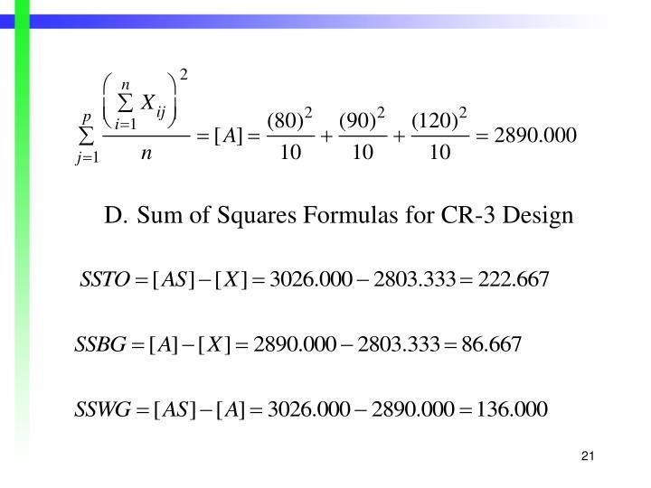 D.Sum of Squares Formulas for CR-3 Design