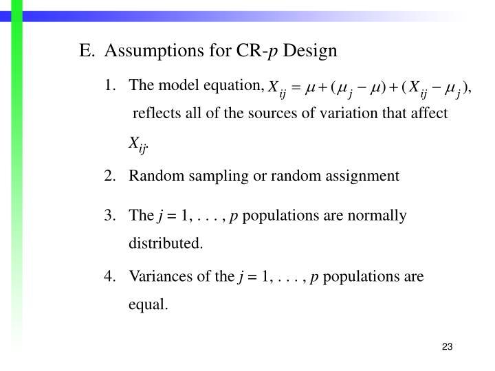 E.Assumptions for CR-