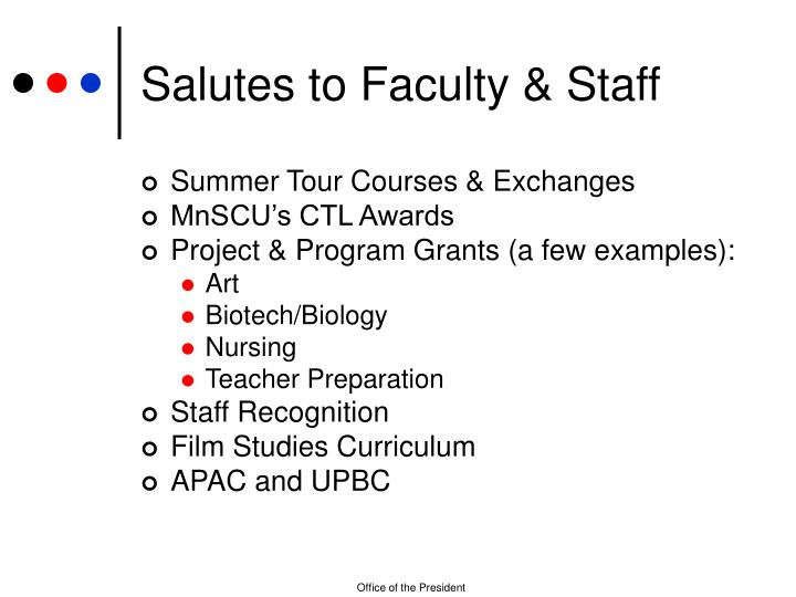 Salutes to Faculty & Staff