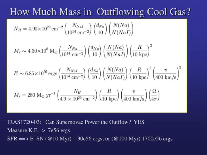 How Much Mass in  Outflowing Cool Gas?