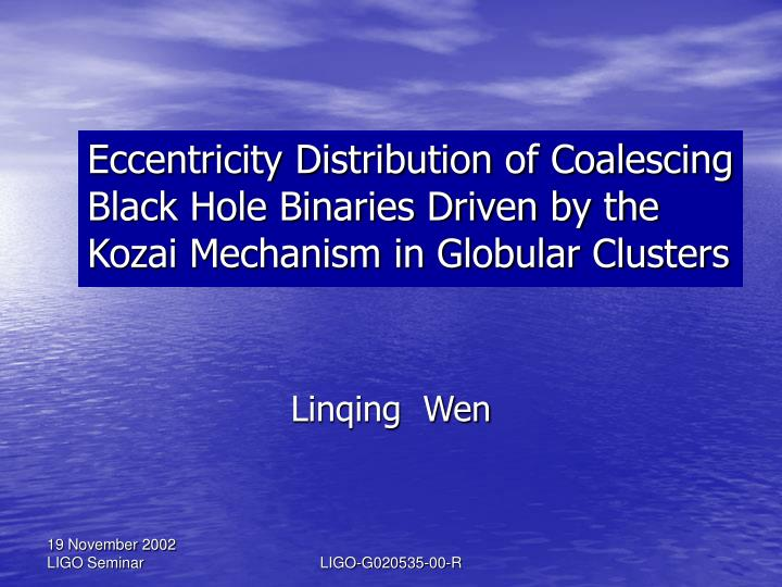 Eccentricity Distribution of Coalescing