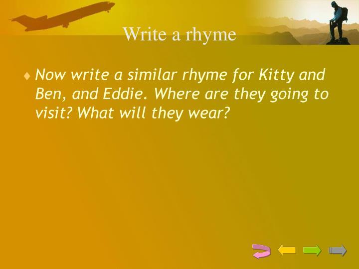 Write a rhyme