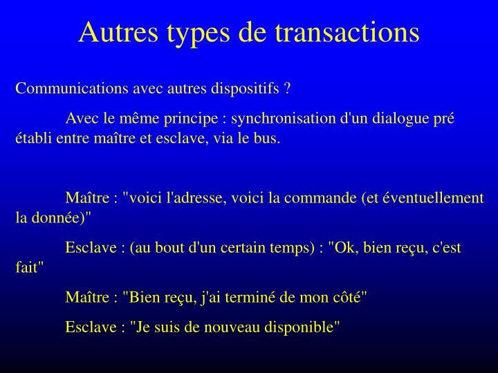 Autres types de transactions