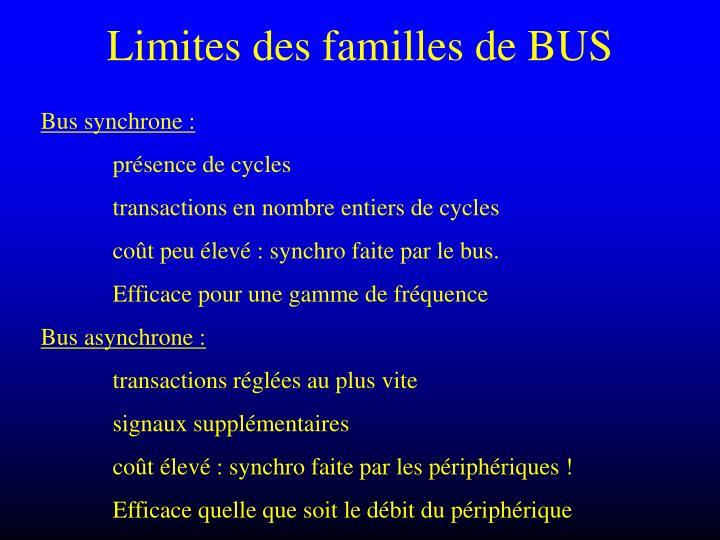 Limites des familles de BUS
