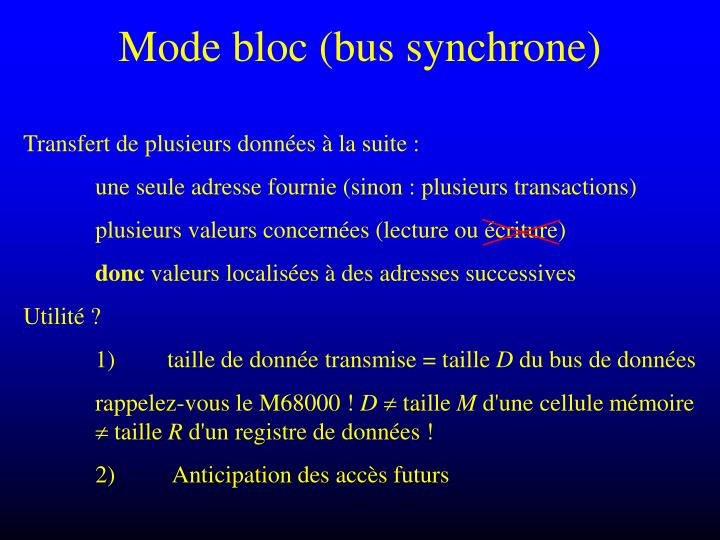 Mode bloc (bus synchrone)