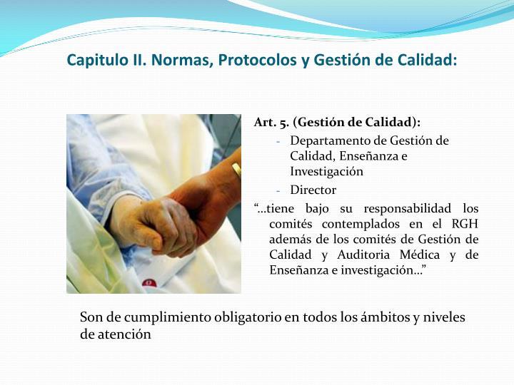 Capitulo II. Normas, Protocolos y Gestión de Calidad: