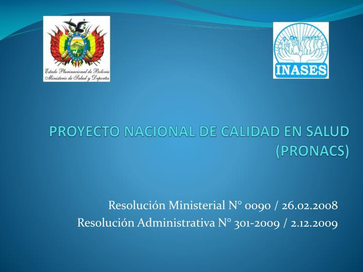 PROYECTO NACIONAL DE CALIDAD EN SALUD