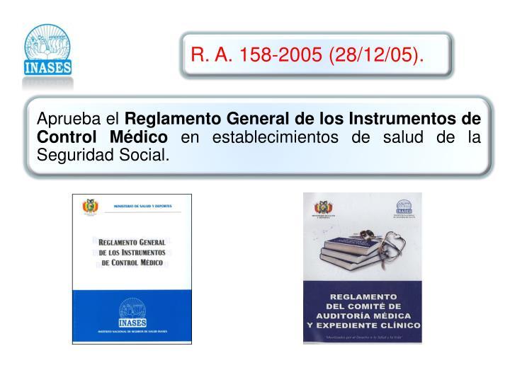 R. A. 158-2005 (28/12/05)