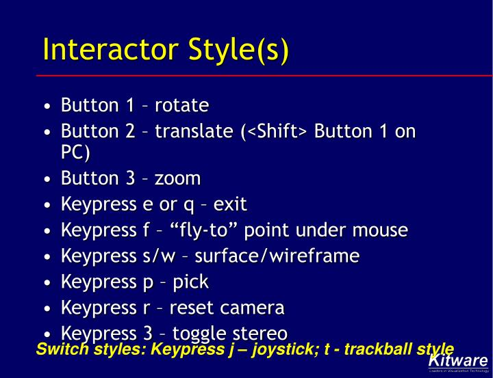 Interactor Style(s)