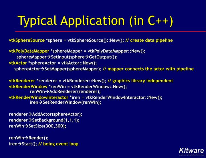 Typical Application (in C++)