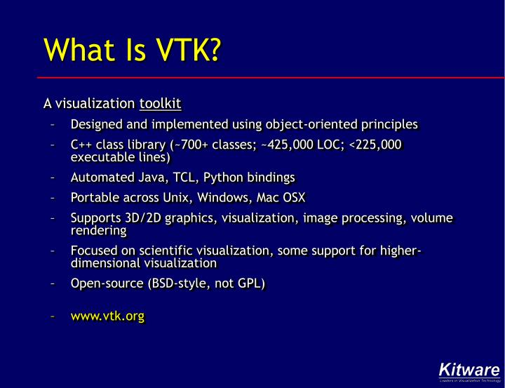 What Is VTK?