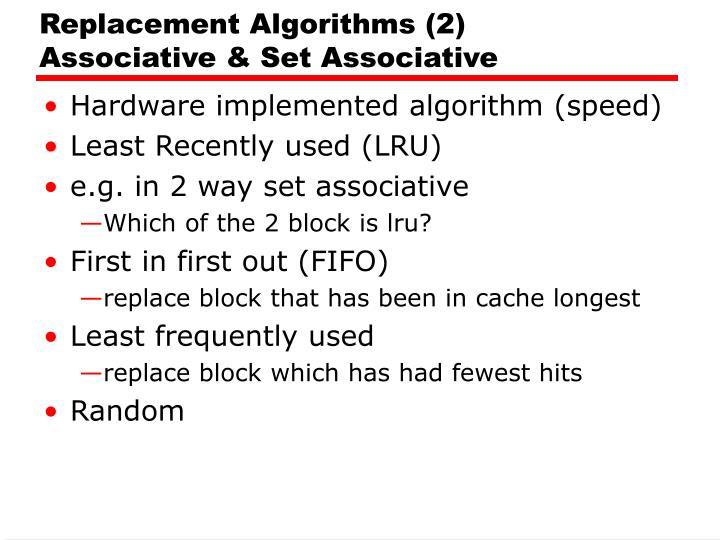 Replacement Algorithms (2)