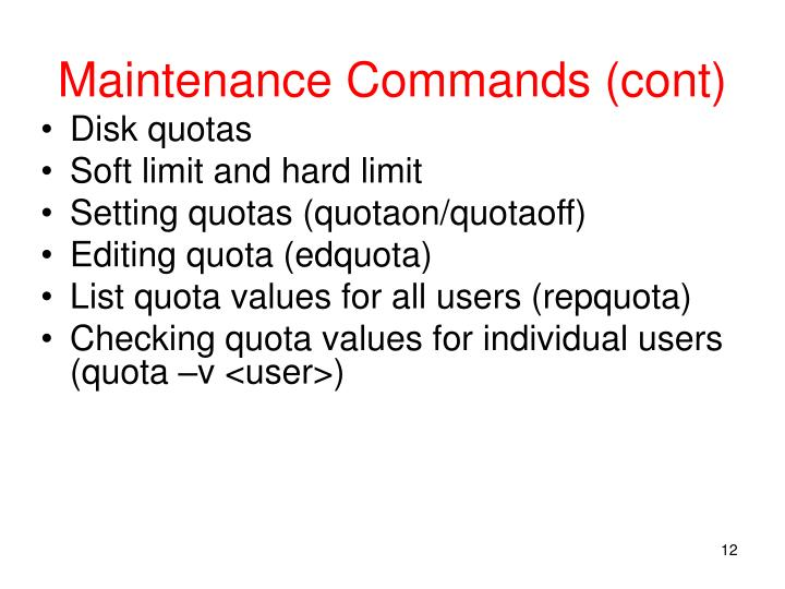 Maintenance Commands (cont)