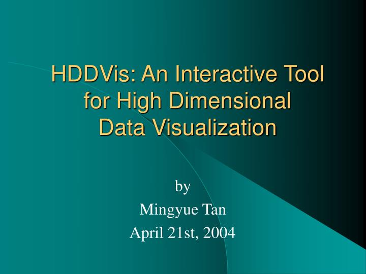 Hddvis an interactive tool for high dimensional data visualization