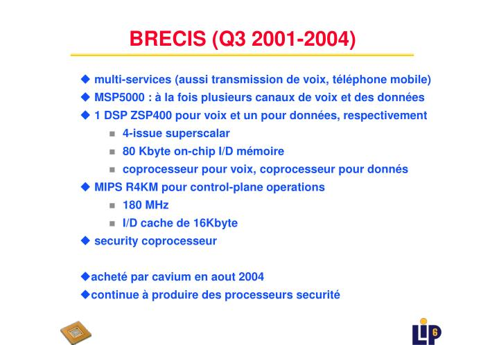 BRECIS (Q3 2001-2004)