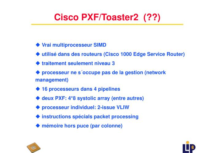 Cisco PXF/Toaster2  (??)