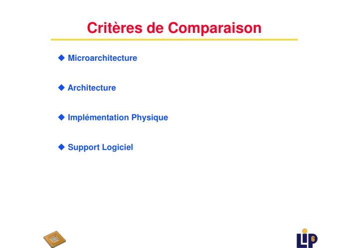 Critères de Comparaison