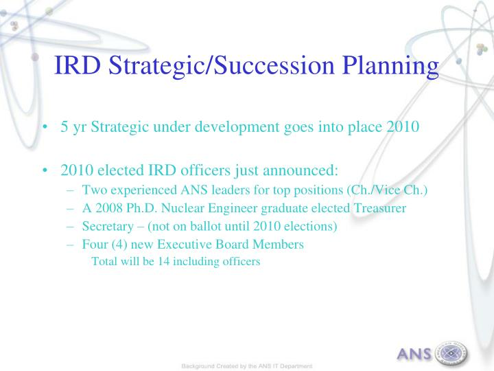 IRD Strategic/Succession Planning