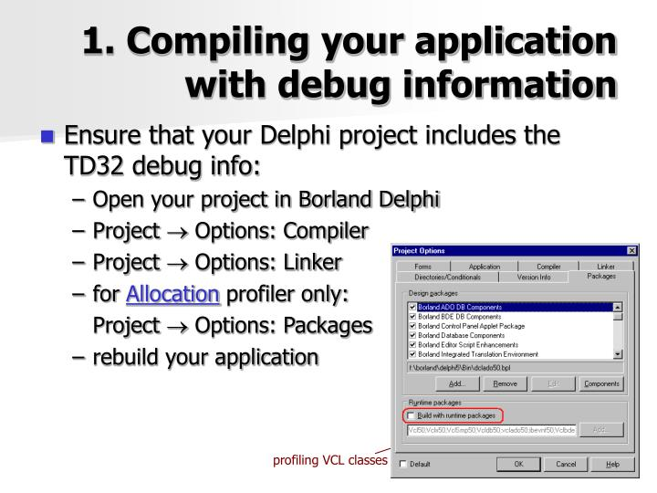 1. Compiling your application with debug information