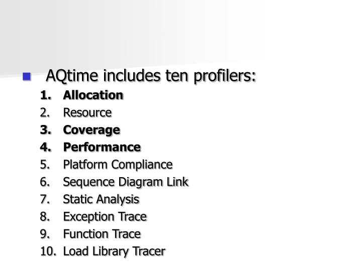 AQtime includes ten profilers: