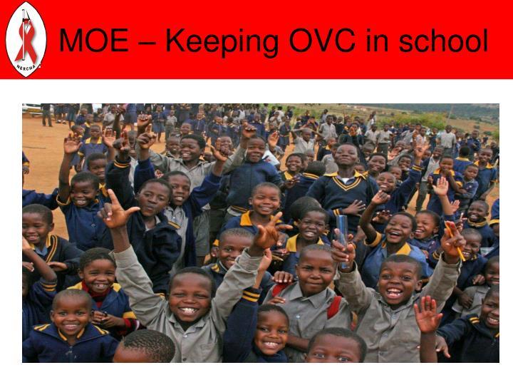 MOE – Keeping OVC in school