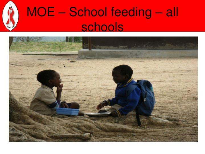 MOE – School feeding – all schools