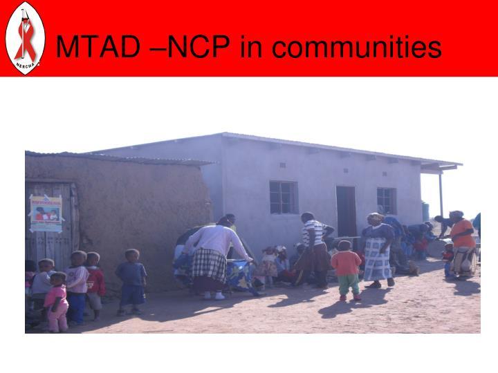 MTAD –NCP in communities
