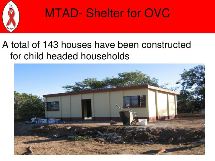 MTAD- Shelter for OVC