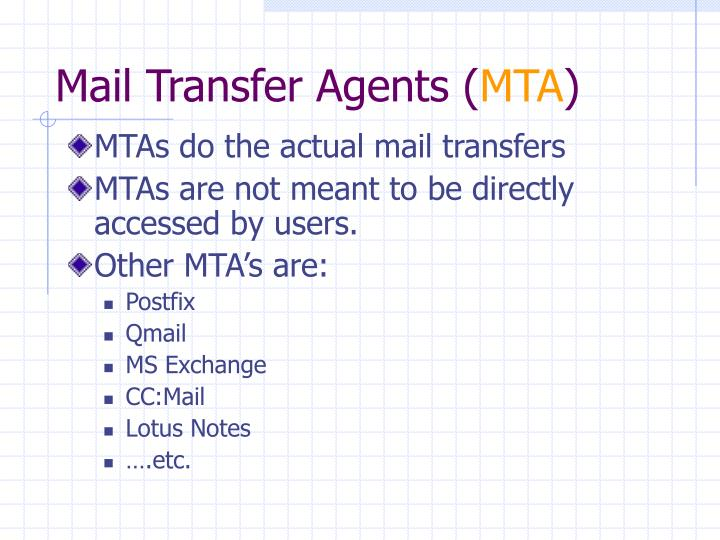 Mail Transfer Agents (