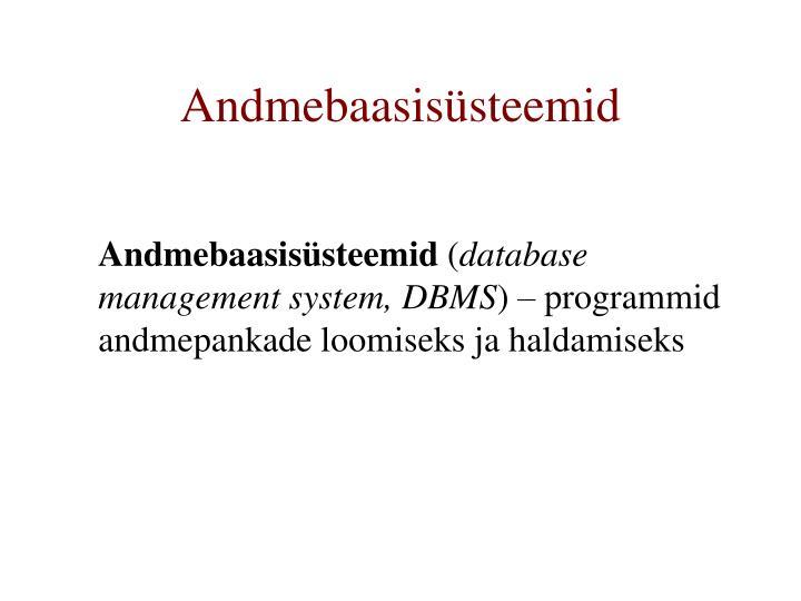 Andmebaasisüsteemid