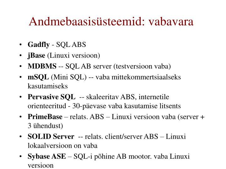 Andmebaasisüsteemid: vabavara