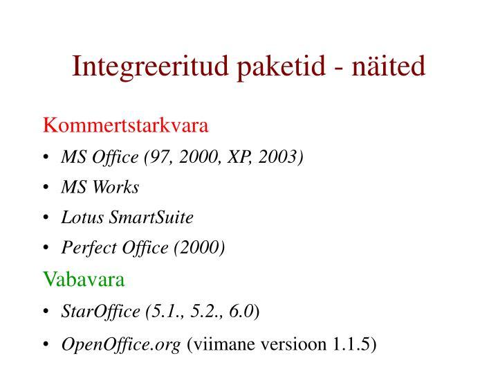 Integreeritud paketid - näited