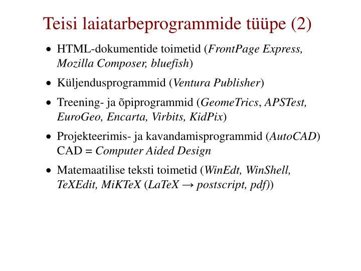 Teisi laiatarbeprogrammide tüüpe (2)