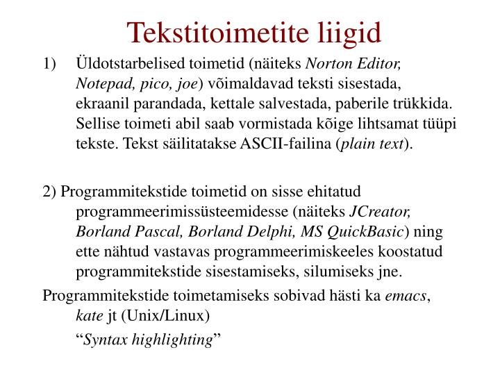 Tekstitoimetite liigid