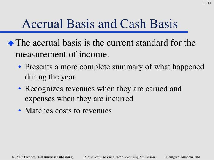 Accrual Basis and Cash Basis