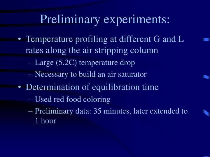 Preliminary experiments: